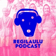 Regilaulu Podcast